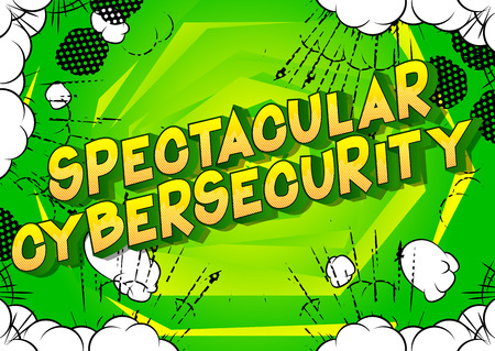 Spectacular Cybersecurity - Vector illustrated comic book style phrase on abstract background.