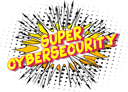 Super Cybersecurity - Vector illustrated comic book style phrase on abstract background. Foto de archivo - 118433327