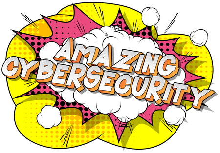Amazing Cybersecurity - Vector illustrated comic book style phrase on abstract background.