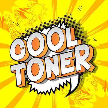 Cool Toner - Vector illustrated comic book style phrase on abstract background.