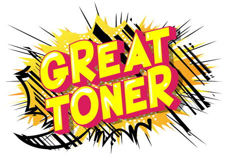 Great Toner - Vector illustrated comic book style phrase on abstract background.