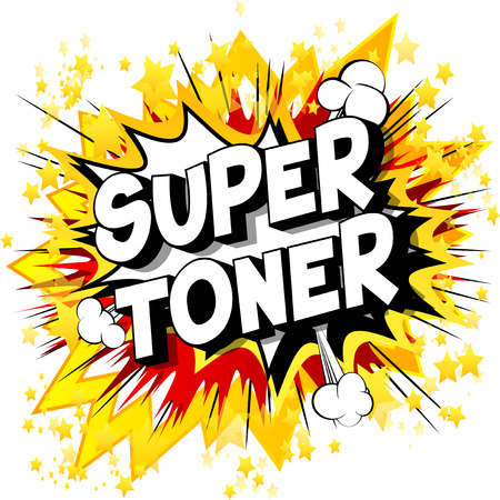 Super Toner - Vector illustrated comic book style phrase on abstract background.
