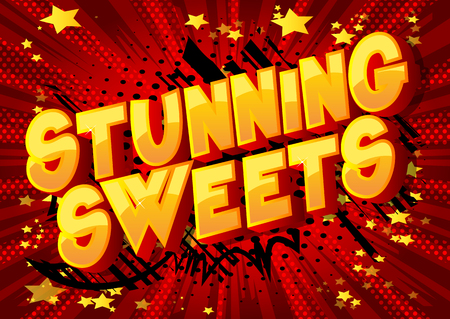 Stunning Sweets - Vector illustrated comic book style phrase on abstract background.