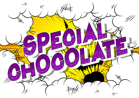 Special Chocolate - Vector illustrated comic book style phrase on abstract background. Ilustração