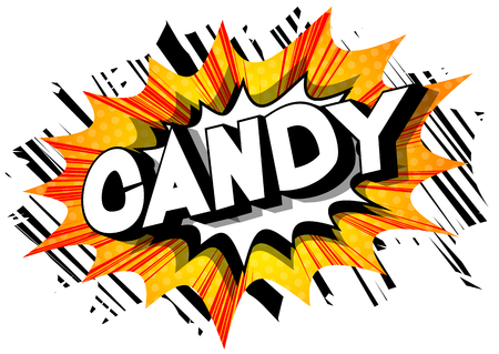 Candy - Vector illustrated comic book style phrase on abstract background.