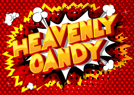 Heavenly Candy - Vector illustrated comic book style phrase on abstract background. Illustration