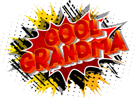 Cool Grandma - Vector illustrated comic book style phrase on abstract background. Çizim