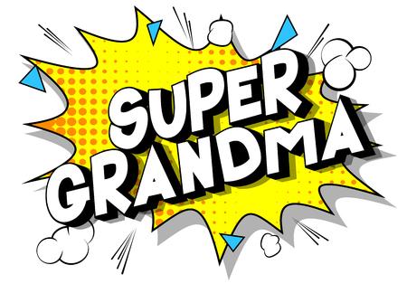 Super oma - Vector geïllustreerde comic book stijl zinsdeel op abstracte achtergrond. Vector Illustratie