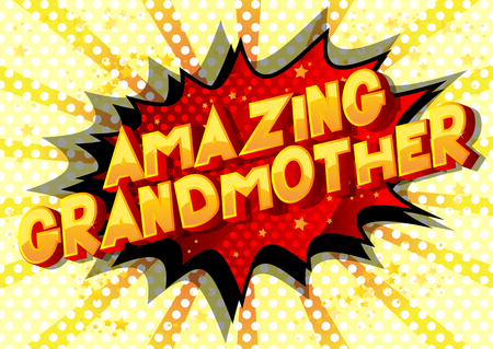 Amazing Grandmother - Vector illustrated comic book style phrase on abstract background. Çizim