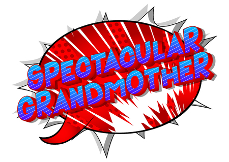 Spectacular Grandmother - Vector illustrated comic book style phrase on abstract background. Çizim