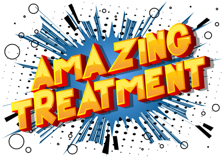 Amazing Treatment - Vector illustrated comic book style phrase on abstract background.