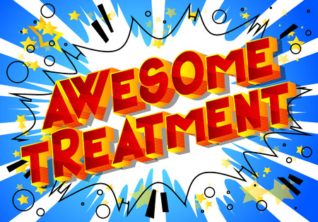 Awesome Treatment - Vector illustrated comic book style phrase on abstract background. Illustration