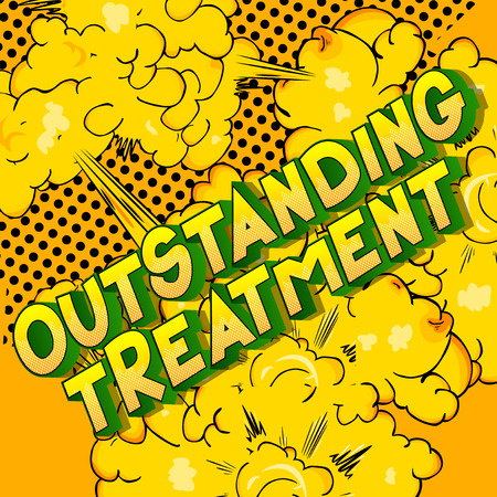 Outstanding Treatment - Vector illustrated comic book style phrase on abstract background. Иллюстрация