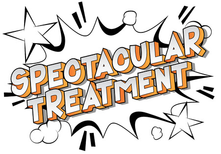 Spectacular Treatment - Vector illustrated comic book style phrase on abstract background.