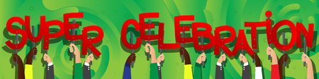 Diverse hands holding letters of the alphabet created the words Super Celebration. Vector illustration.