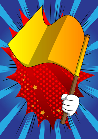 Vector cartoon hand holding a flag. Illustrated hand on comic book background.