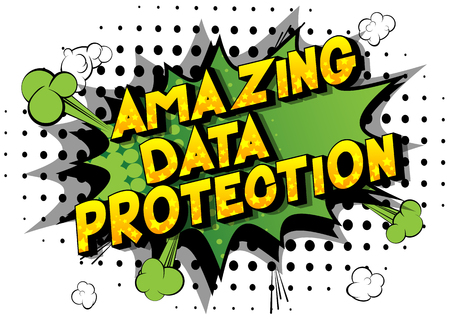Amazing Data Protection - Vector illustrated comic book style phrase on abstract background.