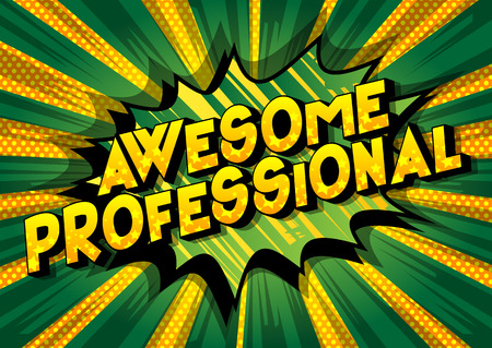 Awesome Professional - Vector illustrated comic book style phrase on abstract background. Stock Illustratie