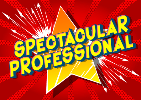 Spectacular Professional - Vector illustrated comic book style phrase on abstract background. Çizim