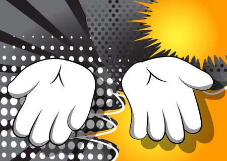 Vector cartoon empty hands. Illustrated hand sign on comic book background.