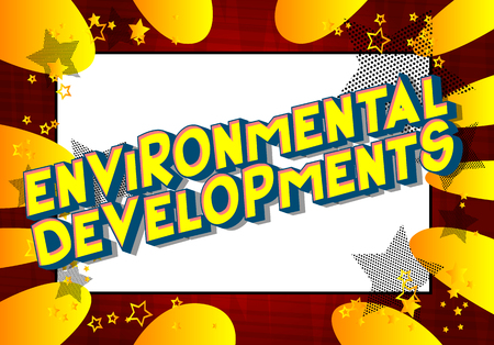 Environmental Developments - Vector illustrated comic book style phrase on abstract background. Stock Illustratie