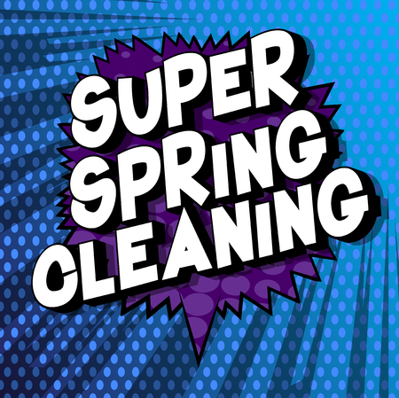 Super Spring Cleaning - Vector illustrated comic book style phrase on abstract background.Super Spring Cleaning - Vector illustrated comic book style phrase on abstract background. Banque d'images - 120718445