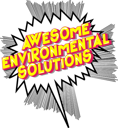 Awesome Environmental Solutions - Vector illustrated comic book style phrase on abstract background. Illustration