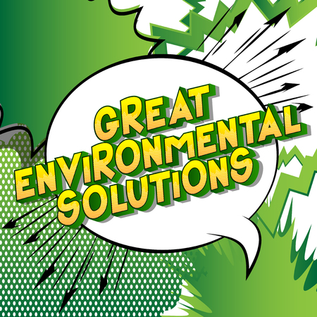 Great Environmental Solutions - Vector illustrated comic book style phrase on abstract background. Stock Illustratie