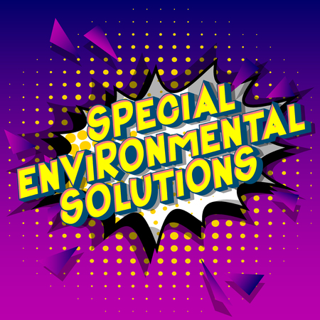 Special Environmental Solutions - Vector illustrated comic book style phrase on abstract background.