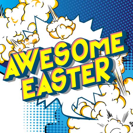 Fantastische Ostern - Vektor illustrierte Comic-Stil-Phrase auf abstraktem Hintergrund.