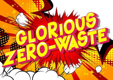 Glorious Zero-Waste - Expression de style bande dessinée illustrée de vecteur sur fond abstrait. Vecteurs