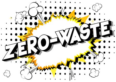 Residuos cero - Vector estilo cómic ilustrado frase sobre fondo abstracto.