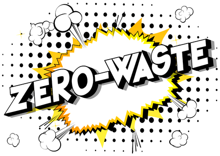 Zero-Waste - Vector illustrated comic book style phrase on abstract background.  イラスト・ベクター素材
