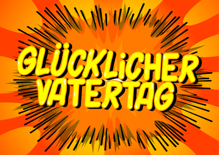 Glucklicher Vatertag (Father's Day in German)- Vector illustrated comic book style phrase on abstract background. Banco de Imagens - 123016236