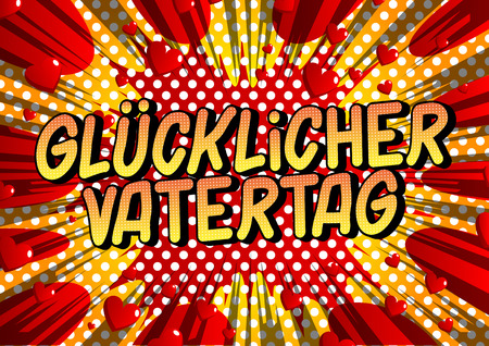 Glucklicher Vatertag (Father's Day in German)- Vector illustrated comic book style phrase on abstract background. Banco de Imagens - 123016239