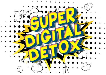 Vector illustrated comic book style Super Digital Detox text. Illustration