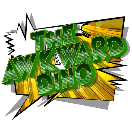 Vector illustrated comic book style The Awkward Dino text.