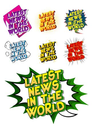 Latest News In The World - Comic book style word on abstract background.