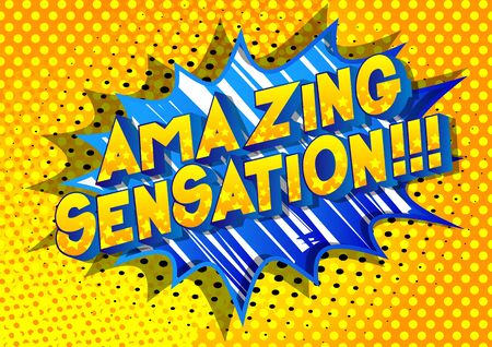 Amazing Sensation!!! - Comic book style word on abstract background.