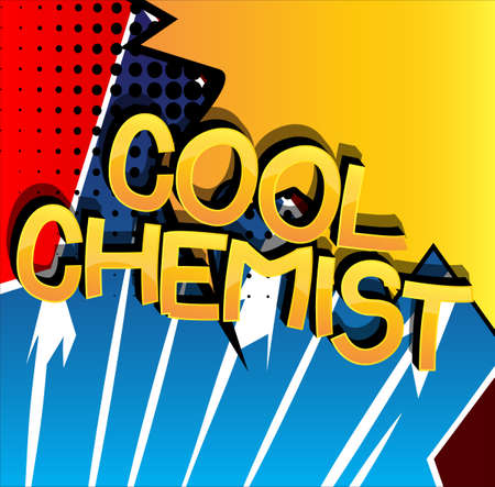 Cool Chemist Comic book style cartoon words. Text on abstract background.