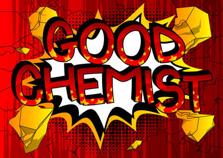 Good Chemist Comic book style cartoon words. Text on abstract background. Vectores