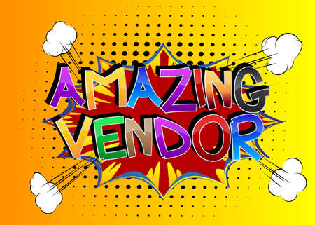 Amazing Vendor Comic book style cartoon words on abstract comics background.