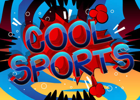 Cool Sports Comic book style cartoon words on abstract comics background.