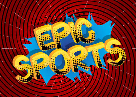 Epic Sports Comic book style cartoon words on abstract comics background. Vettoriali