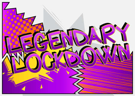 Legendary Lockdown Comic book style cartoon words on abstract colorful comics background.