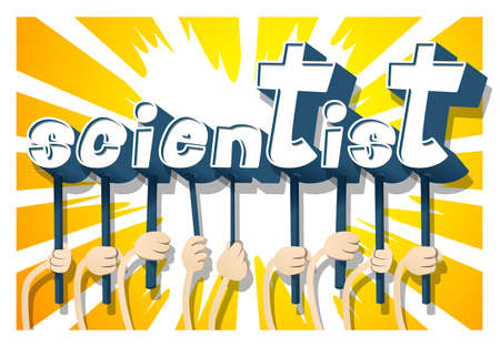 Diverse hands holding letters of the alphabet created the word Scientist. Vector illustration.