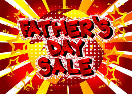Father's Day Sale - Comic book style text. Celebrating holiday event related words, quote on colorful background. Poster, banner, template. Cartoon vector illustration. Vettoriali