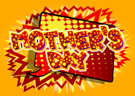 Mother's Day - Comic book style text. Celebrating parents event related words, quote on colorful background. Poster, banner, template. Cartoon vector illustration.