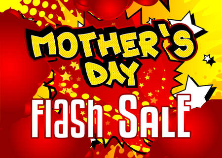 Mother's Day Flash Sale - Comic book style text. Holiday promotion event related words, quote on colorful background. Poster, banner, template. Cartoon vector illustration.