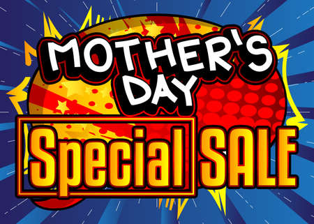 Mother's Day Special Sale - Comic book style text. Holiday promotion event related words, quote on colorful background. Poster, banner, template. Cartoon vector illustration. 일러스트